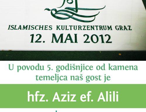 5. godišnjica od postavljanja kamena temeljca – Gost hfz. Aziz ef. Alili