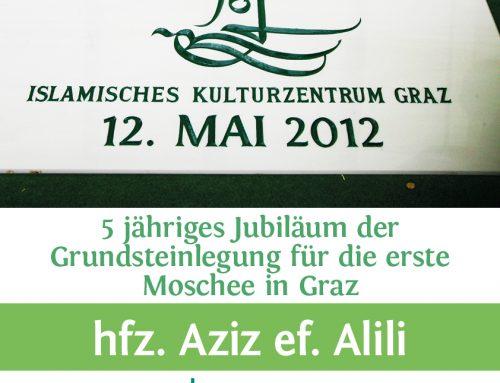 5 jähriges Jubiläum der Grundsteinlegung für die erste Moschee in Graz