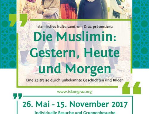 """Ausstellung: """"Die Muslimin: Gestern, heute und morgen."""""""