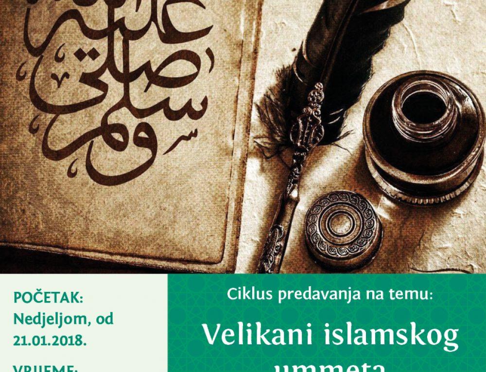 "Ciklus predavanja: ""Velikani islamskog ummeta"""